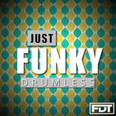 Just Funky Drumless by Andre Forbes