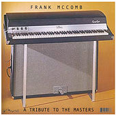 A Tribute to the Masters by Frank McComb