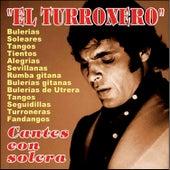 Cantes Con Solera by El Turronero