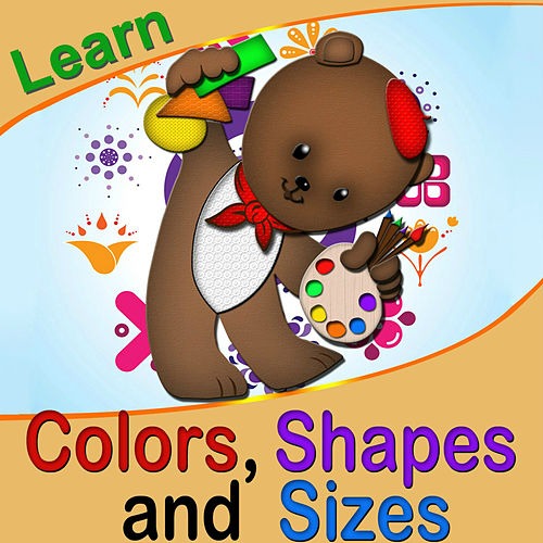 Learn Colors Shapes and Sizes de The Kiboomers