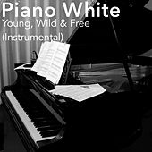 Young, Wild & Free (Instrumental) by Piano White