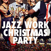 Jazz Work Christmas Party by Various Artists