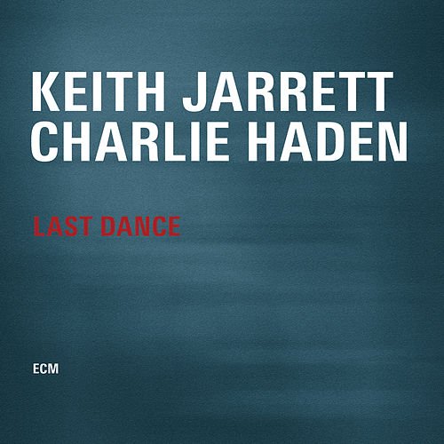 Last Dance by Charlie Haden