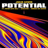 Potential (feat. Rexx Life Raj, Ciscero & Mikos Da Gawd) by JULiA LEWiS