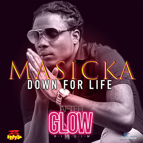 Down for Life by Masicka