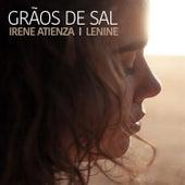 Grãos de Sal by Irene Atienza