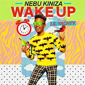 Wake Up by Nebu Kiniza