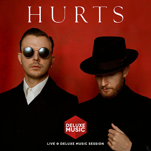 Live @ DELUXE MUSIC SESSION von Hurts