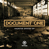 Haunted Spaces EP by Document One