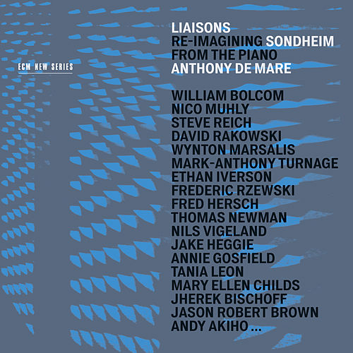 Liaisons: Re-Imagining Sondheim From The Piano by Anthony de Mare