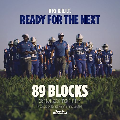 Ready for the Next by Big K.R.I.T.