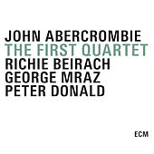 The First Quartet by John Abercrombie