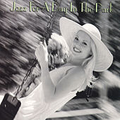 Jazz For A Day In The Park by Various Artists