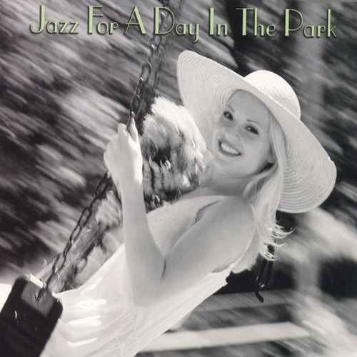 Play & Download Jazz For A Day In The Park by Various Artists | Napster