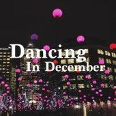 Dancing In December de Various Artists