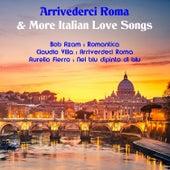 Arrivederci Roma & More Italian Love Songs von Various Artists