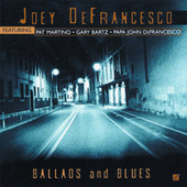 Ballads And Blues by Joey DeFrancesco