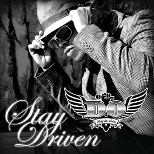 Play & Download Stay Driven by D.O. | Napster