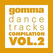 Play & Download Gomma Dance Tracks Vol. 2 by Various Artists | Napster