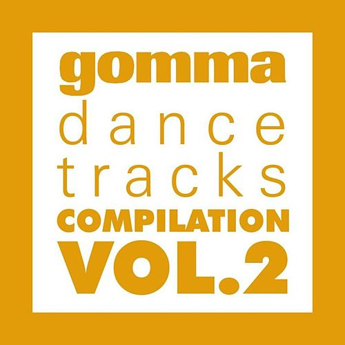 Gomma Dance Tracks Vol. 2 by Various Artists
