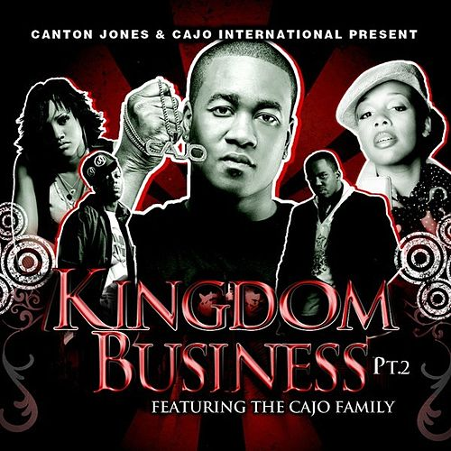 Kingdom Business pt.2 Featuring The Cajo Family by Various Artists