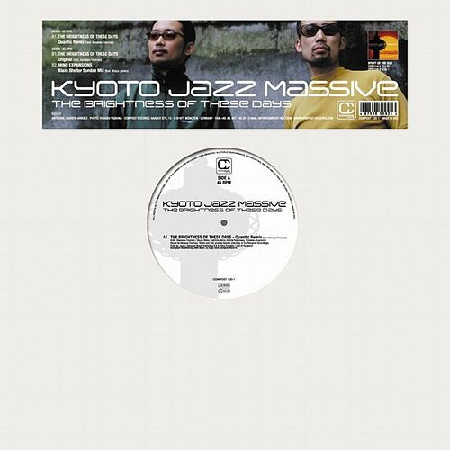 Play & Download The Brightness Of These Days by Kyoto Jazz Massive | Napster