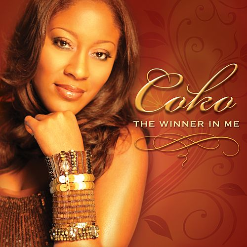 Play & Download The Winner In Me by Coko | Napster