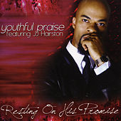 Resting On His Promise - Digital Single by Youthful Praise