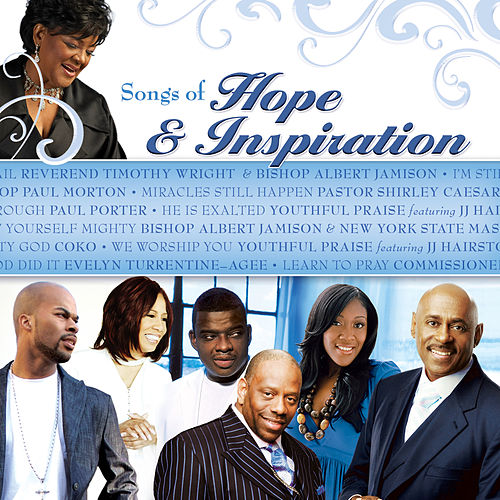 Play & Download Songs of Hope and Inspiration by Various Artists | Napster