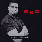 Lyrical Evangelist by Big D