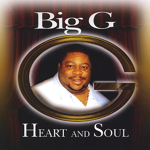 Play & Download Heart and Soul by Big G | Napster