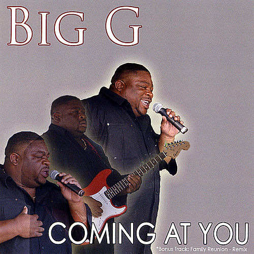Play & Download Coming At You by Big G | Napster