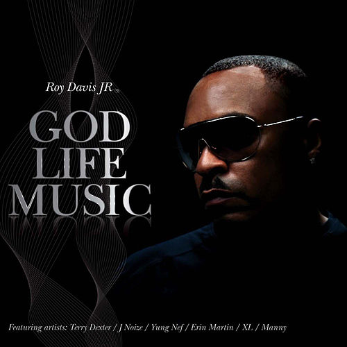 Play & Download God Life Music by Roy Davis, Jr. | Napster