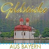Goldstücke aus Bayern by Various Artists