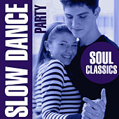 Play & Download Slow Dance Party - Soul Classics by Love Pearls Unlimited | Napster