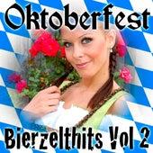 Oktoberfest - Bierzelt Hits Vol.2 by Various Artists
