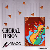 Choral Fusion by Various Artists