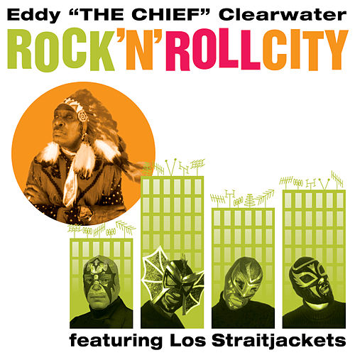 Play & Download Rock 'N' Roll City by Eddy Clearwater | Napster