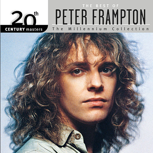 Play & Download 20th Century Masters: The Millennium... by Peter Frampton | Napster