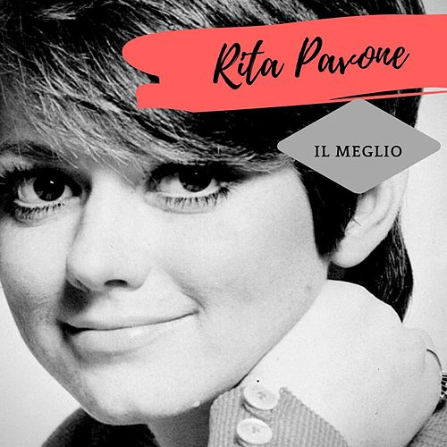 Il Meglio (Remastered Version) by Rita Pavone