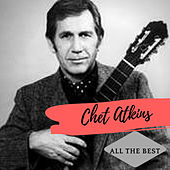All the Best (Remastered Version) by Chet Atkins