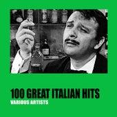 100 Great Italian Hits von Various Artists