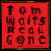 Real Gone (Remastered) by Tom Waits