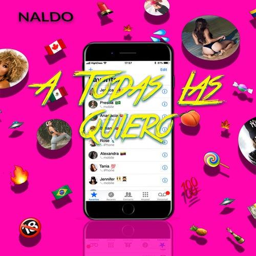 A Todas las Quiero by Naldo