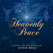 Heavenly Peace by Alyssa Hall