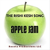 The Rishi Kesh Song by Apple Jam
