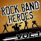 Rock Band Heroes, Vol. 1 by Various Artists