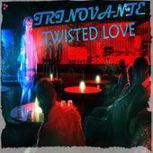 Twisted Love EP by TRiNoVaNTe