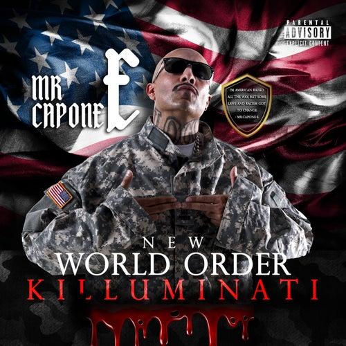 New World Order (Killuminati) by Mr. Capone-E