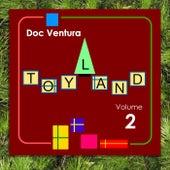 Toyland, Vol. 2 by Doc Ventura